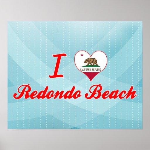 I Love Redondo Beach, California Poster