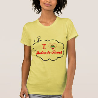I Love Redondo Beach California Tee Shirts