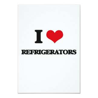 I Love Refrigerators 9 Cm X 13 Cm Invitation Card