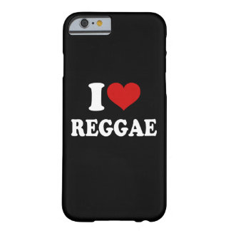 I Love Reggae iPhone 6/6s Barely There iPhone 6 Case