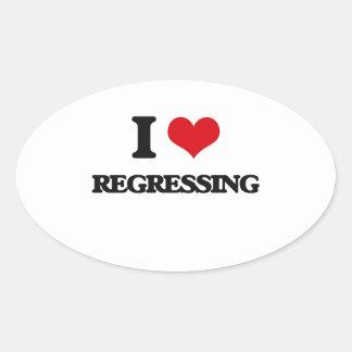 I Love Regressing Oval Sticker