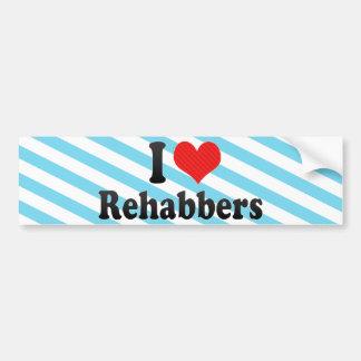 I Love Rehabbers Bumper Sticker