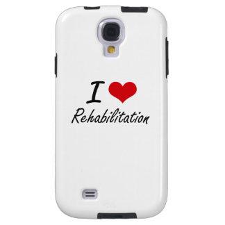 I Love Rehabilitation Galaxy S4 Case