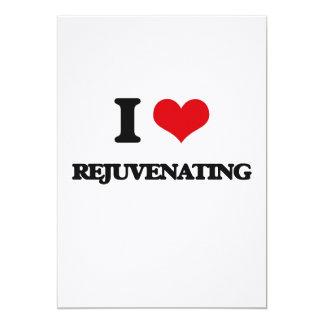 """I Love Rejuvenating 5"""" X 7"""" Invitation Card"""