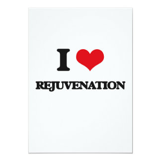 "I Love Rejuvenation 5"" X 7"" Invitation Card"