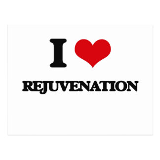 I Love Rejuvenation Post Card