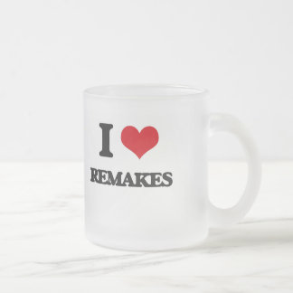 I Love Remakes Frosted Glass Mug