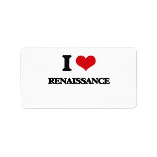I Love Renaissance Address Label