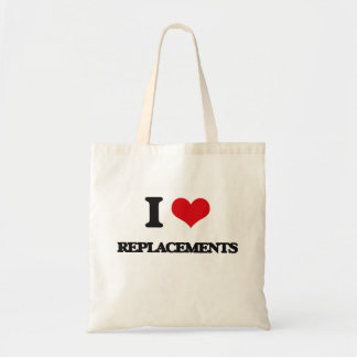 I Love Replacements Bags