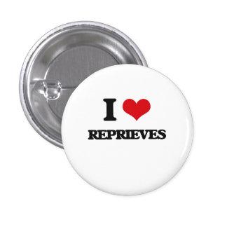 I Love Reprieves Button