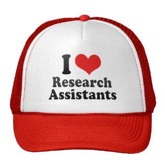 I Love Research Assistants Trucker Hats