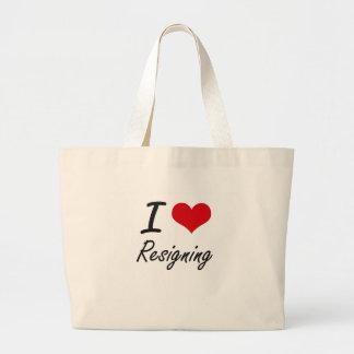 I Love Resigning Jumbo Tote Bag