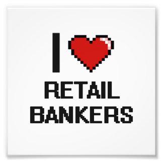 I love Retail Bankers Photo Print