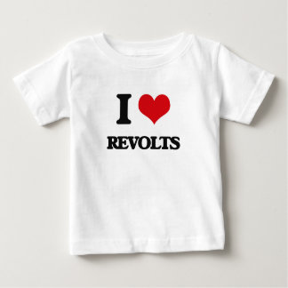 I Love Revolts Tshirts
