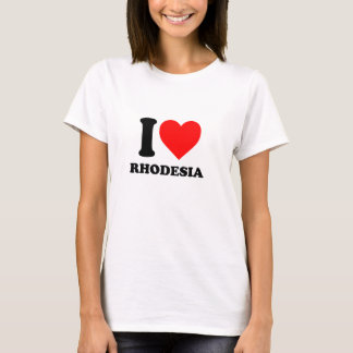 I love Rhodesia cool T-shirt