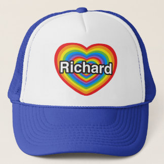 I love Richard. I love you Richard. Heart Trucker Hat