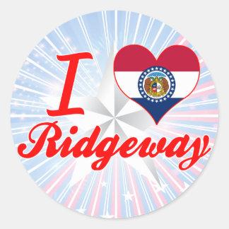 I Love Ridgeway, Missouri Round Sticker
