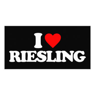 I LOVE RIESLING CUSTOMIZED PHOTO CARD