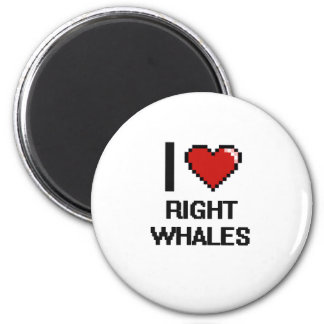 I love Right Whales Digital Design 2 Inch Round Magnet