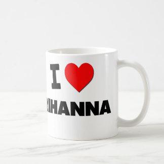 I Love Rihanna Basic White Mug