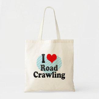 I love Road Crawling Bag