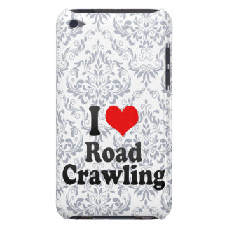 I love Road Crawling iPod Touch Case