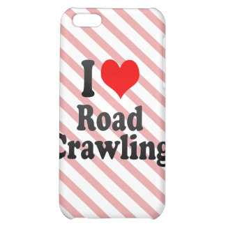 I love Road Crawling iPhone 5C Cover