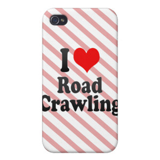 I love Road Crawling iPhone 4/4S Covers