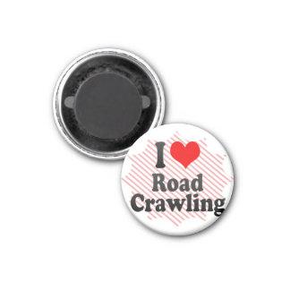I love Road Crawling Fridge Magnet
