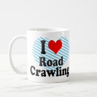 I love Road Crawling Mug