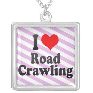 I love Road Crawling Pendants
