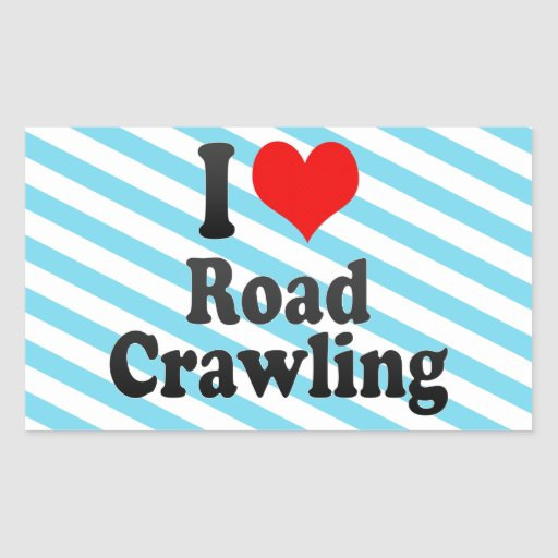 I love Road Crawling Rectangle Sticker