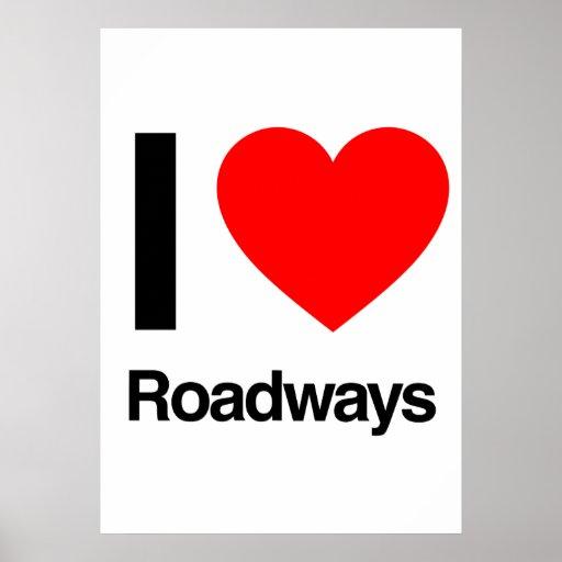 i love roadways poster
