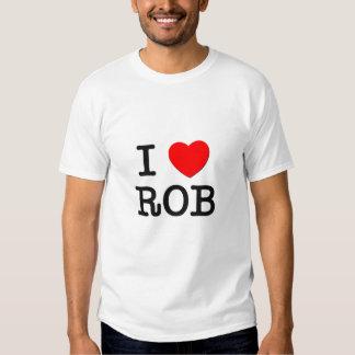 I Love Rob Tshirt