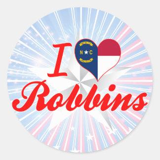 I Love Robbins, North Carolina Round Sticker