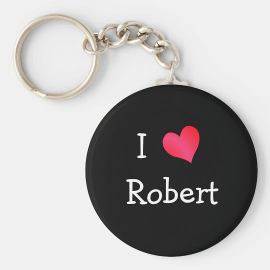 I Love Robert Basic Round Button Key Ring