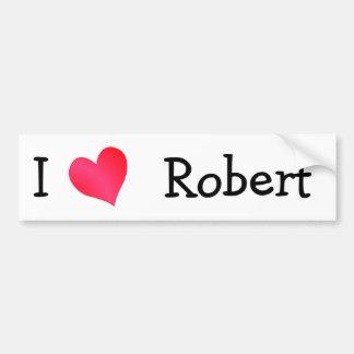 I Love Robert Bumper Sticker