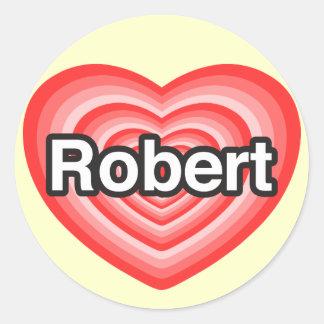 I love Robert. I love you Robert. Heart Round Sticker