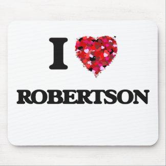 I Love Robertson Mouse Pad