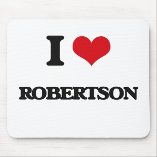 I Love Robertson Mouse Pad
