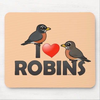 I Love Robins Mouse Pad