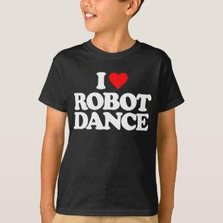 I LOVE ROBOT DANCE T-SHIRT