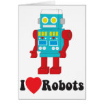 I Love Robots! Greeting Card