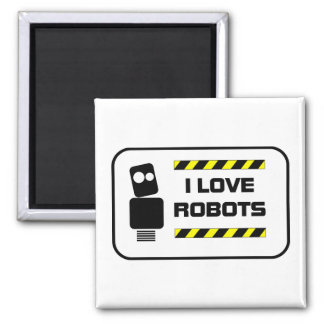 I Love Robots Magnet