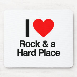i love rock and a hard place mousepads