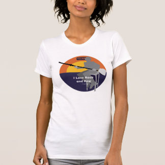 I love rock and row -- Laurie T-Shirt