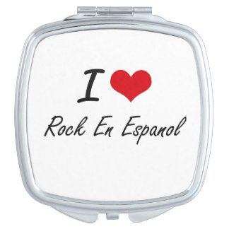 I Love ROCK EN ESPANOL Travel Mirrors