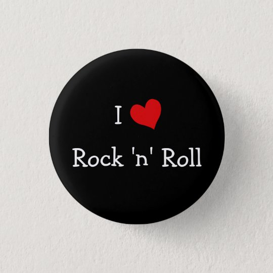 I Love Rock 'n' Roll 3 Cm Round Badge