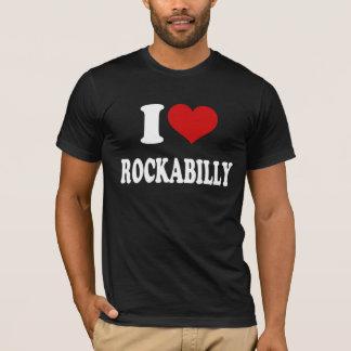 I Love Rockabilly T-Shirt