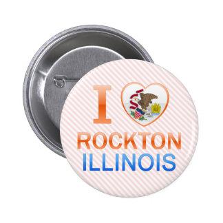 I Love Rockton, IL Buttons